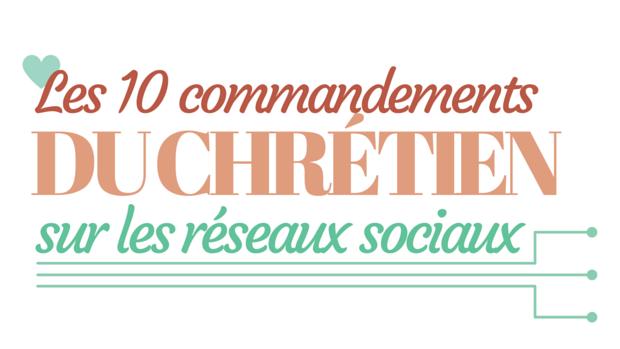 10 commandements réseaux sociaux